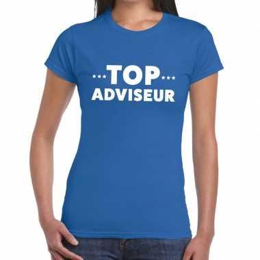 Evenementen tekst t-shirt blauw met top adviseur bedrukking voor dame
