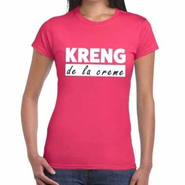 Fun t-shirt kreng de la creme roze voor dames prijs