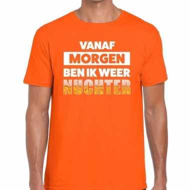 Vanaf morgen ben ik weer nuchter fun t-shirt oranje voor heren prijs