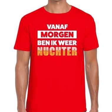 Vanaf morgen ben ik weer nuchter fun t-shirt rood voor heren prijs