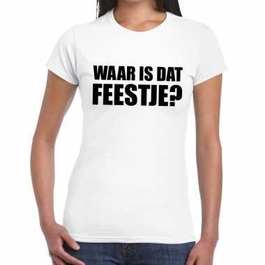 Waar is dat feestje? fun t-shirt voor dames wit prijs