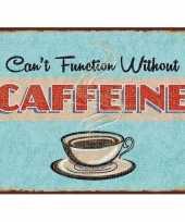 Vergelijk metalen koffie plaatje 30 x 40 cm cant function without caffeine prijs